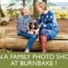 Book a family photoshoot at Burnbake - an everlasting souvenir of your stay