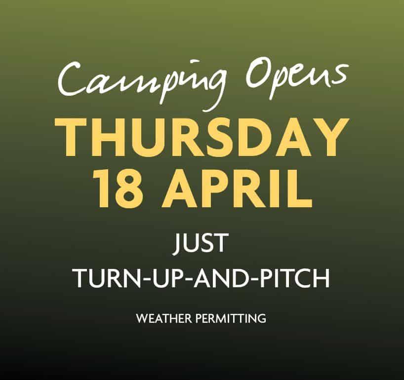 Campsite Opens 18 April 2019